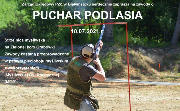 Zapraszamy na zawody o Puchar Podlasia – 10.07.2021 r.