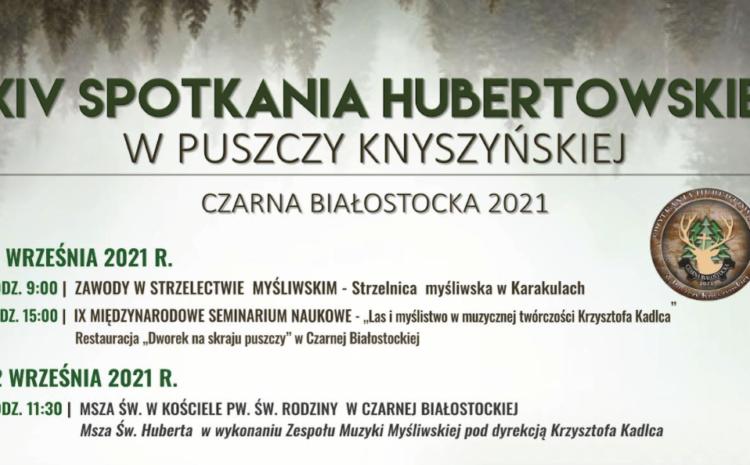 Zaproszenie na XIV Spotkania Hubertowskie w Puszczy Knyszyńskiej